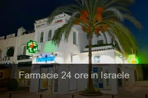Farmacie 24 ore in Israele